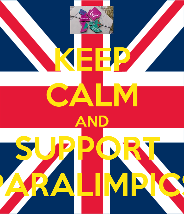 KEEP CALM AND SUPPORT  PARALIMPICS