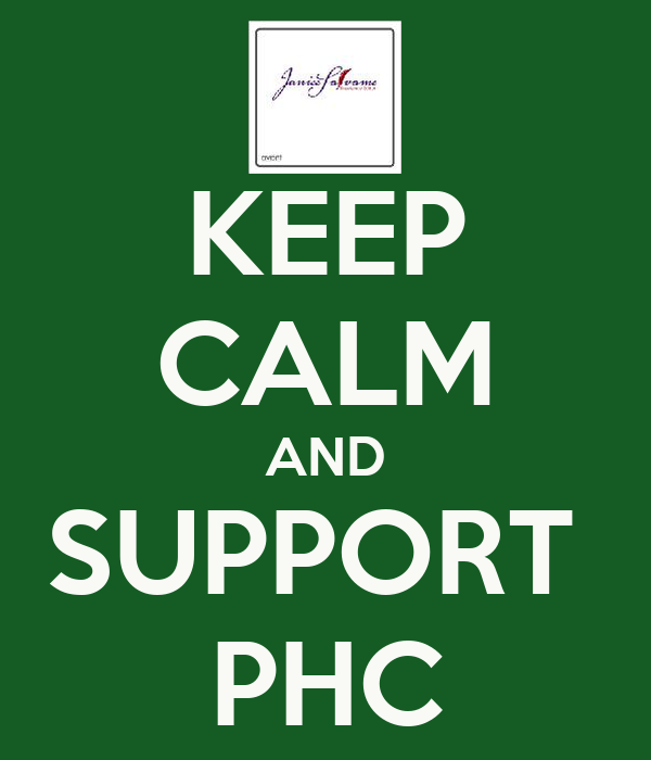 KEEP CALM AND SUPPORT  PHC