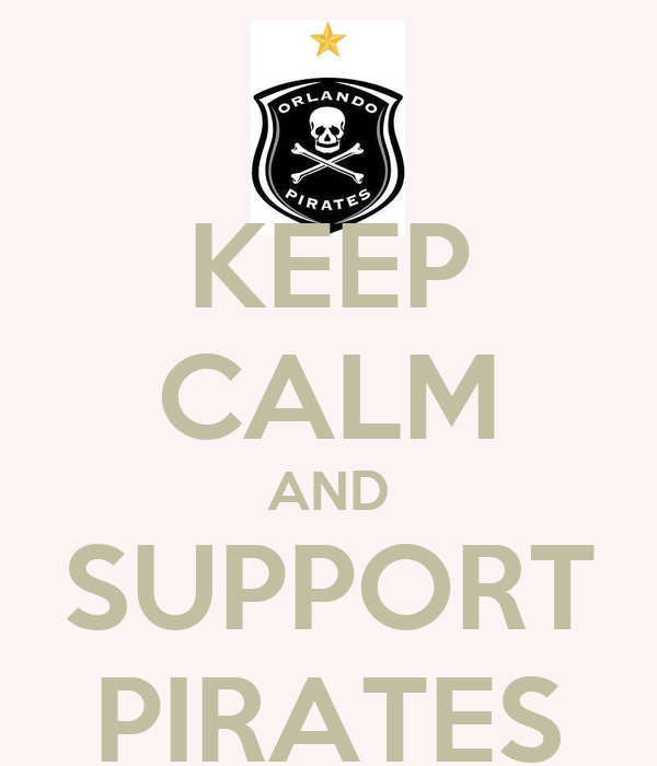 KEEP CALM AND SUPPORT PIRATES