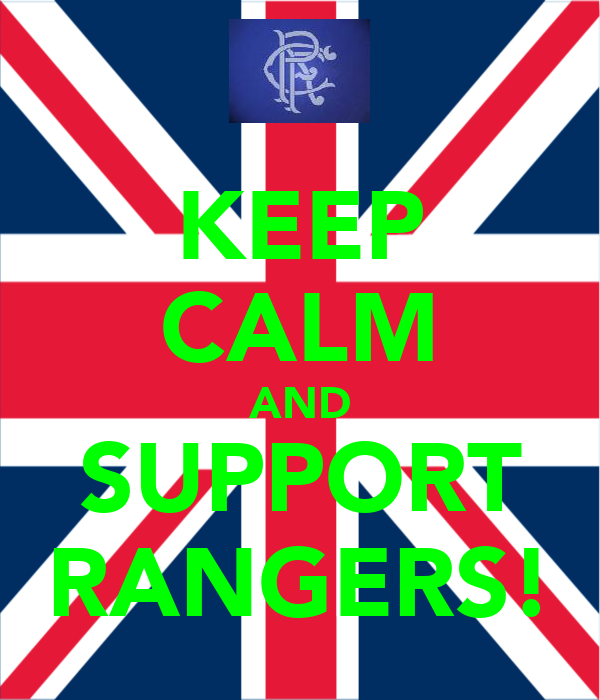 KEEP CALM AND SUPPORT RANGERS!