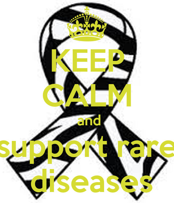 KEEP CALM  and support rare  diseases