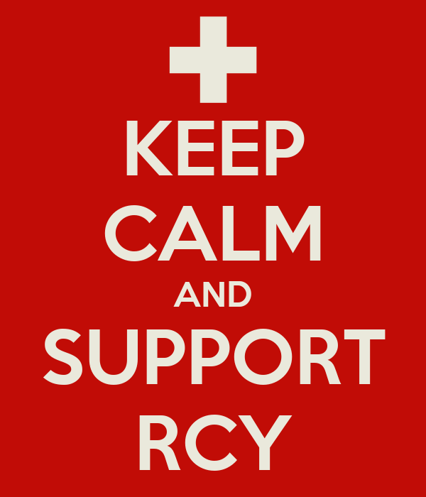 KEEP CALM AND SUPPORT RCY