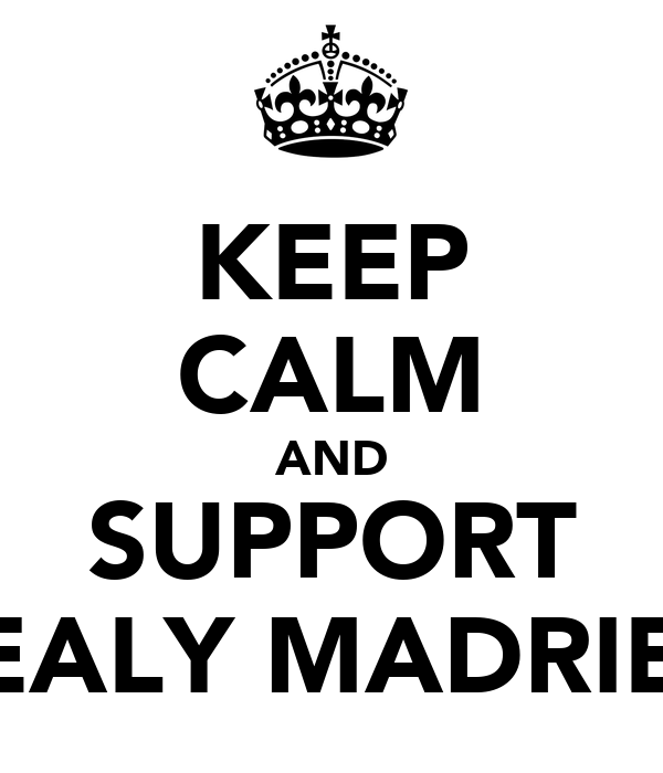 KEEP CALM AND SUPPORT REALY MADRIED