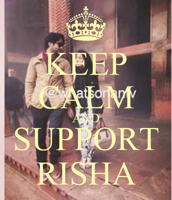 KEEP CALM AND SUPPORT RISHA