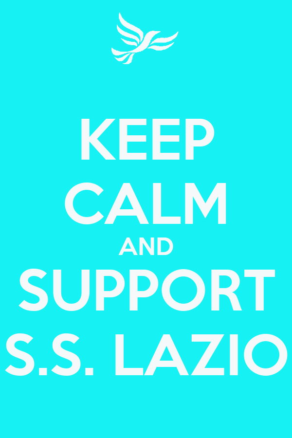 KEEP CALM AND SUPPORT S.S. LAZIO
