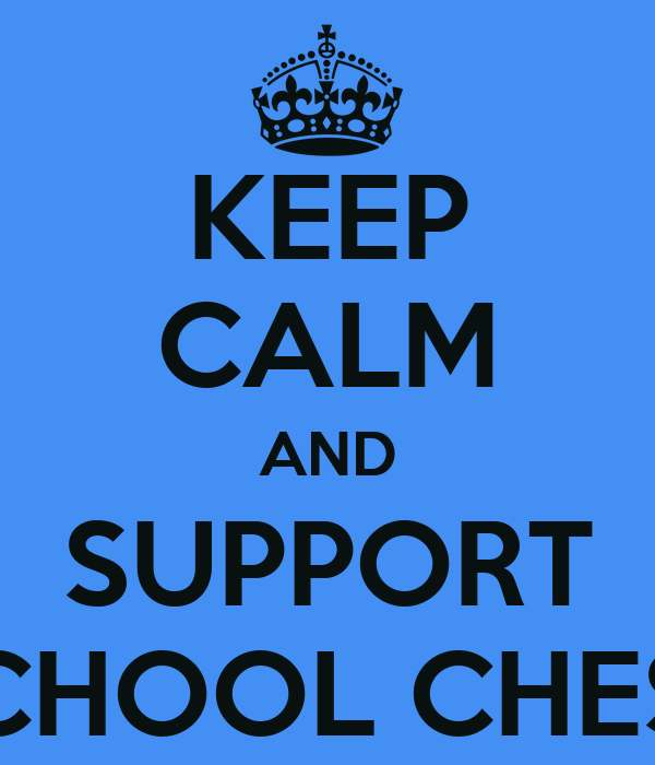 KEEP CALM AND SUPPORT SCHOOL CHEST