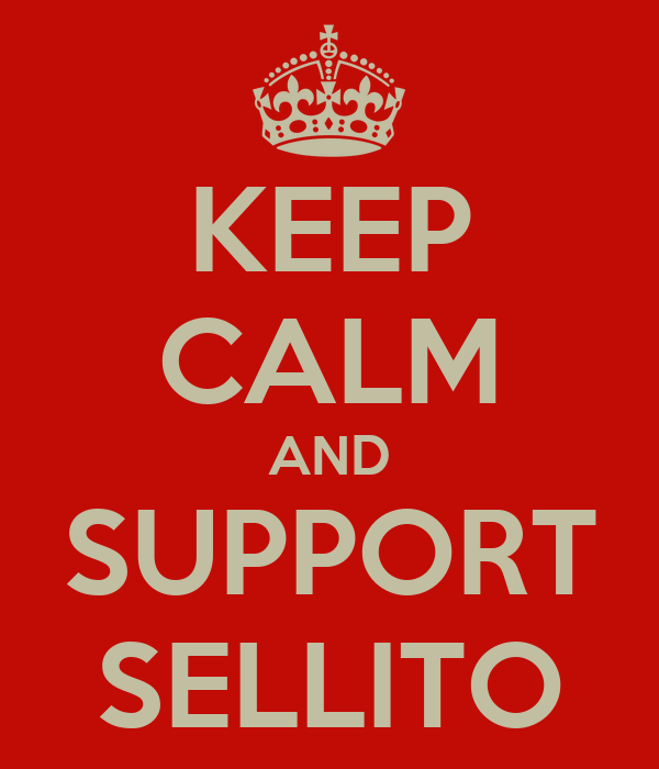 KEEP CALM AND SUPPORT SELLITO