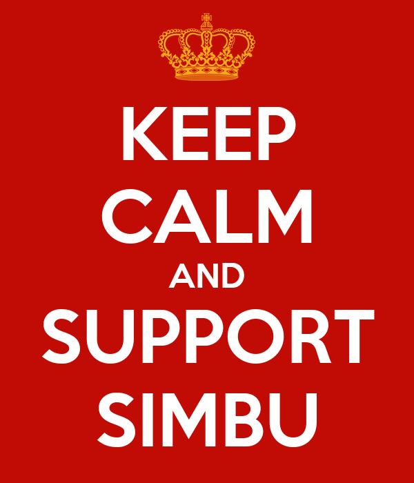 KEEP CALM AND SUPPORT SIMBU
