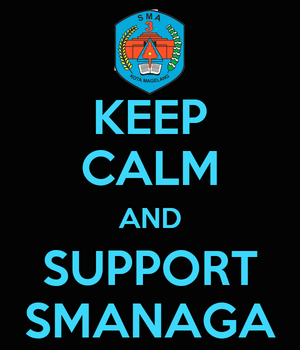 KEEP CALM AND SUPPORT SMANAGA