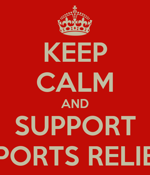 KEEP CALM AND SUPPORT SPORTS RELIEF