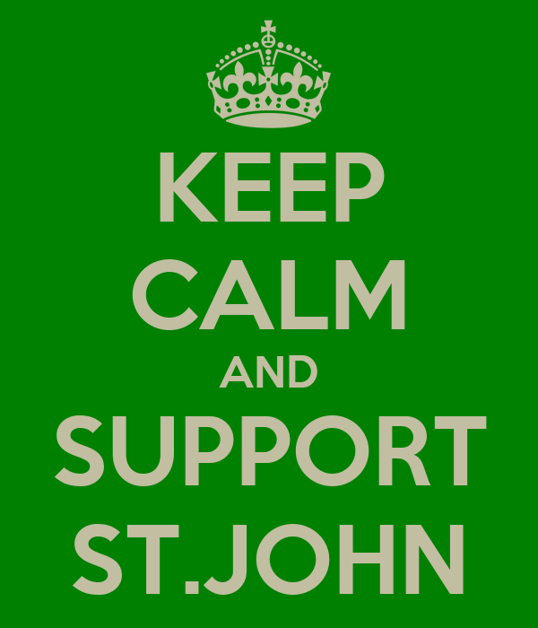 KEEP CALM AND SUPPORT ST.JOHN