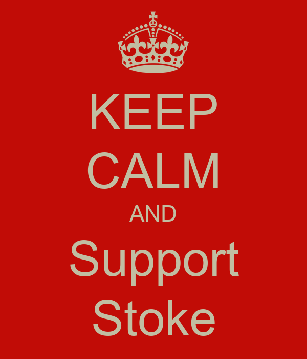 KEEP CALM AND Support Stoke