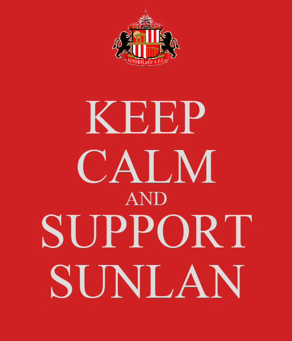 KEEP CALM AND SUPPORT SUNLAN