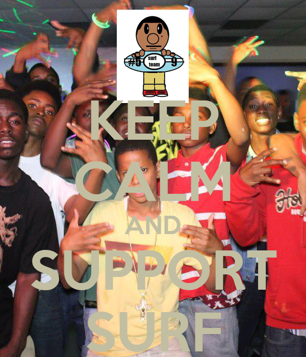 KEEP CALM AND SUPPORT SURF