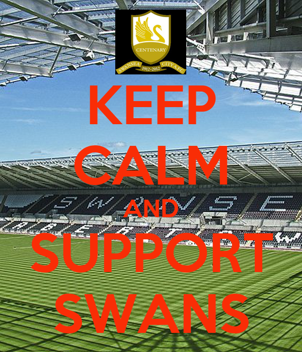 KEEP CALM AND SUPPORT SWANS