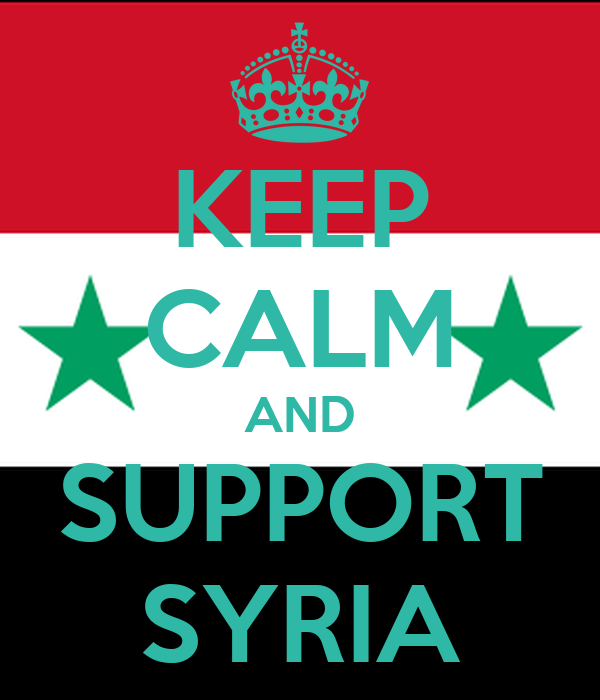 KEEP CALM AND SUPPORT SYRIA