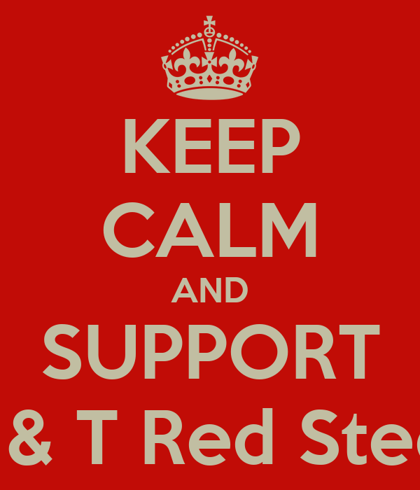 KEEP CALM AND SUPPORT T & T Red Steel