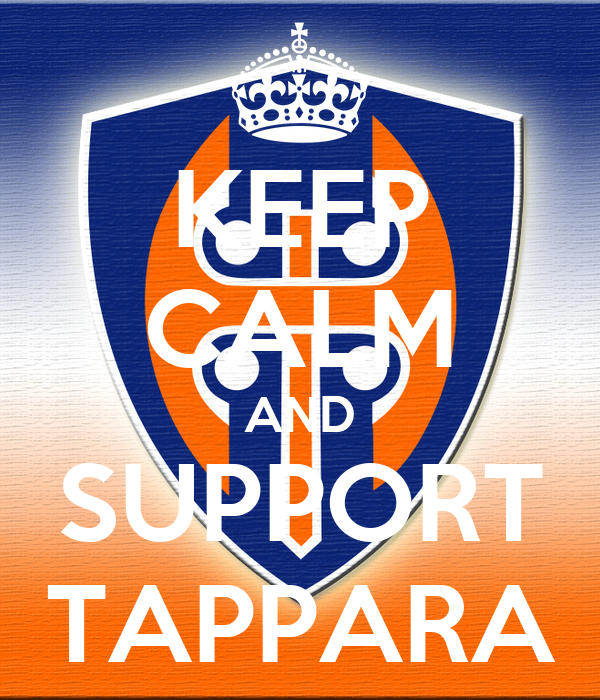 KEEP CALM AND SUPPORT TAPPARA