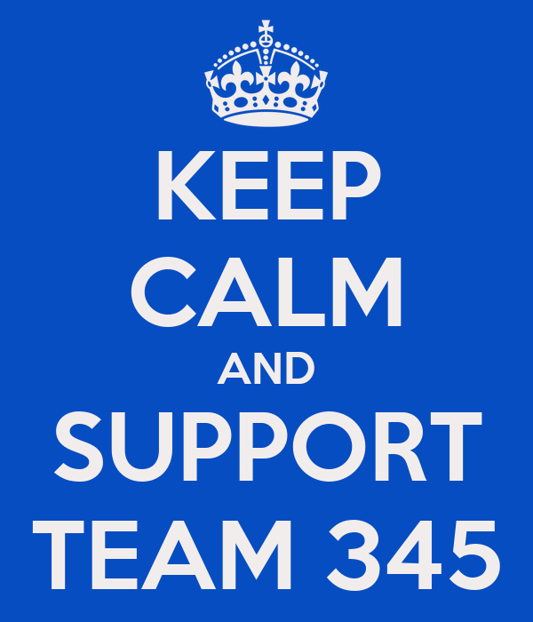 KEEP CALM AND SUPPORT TEAM 345