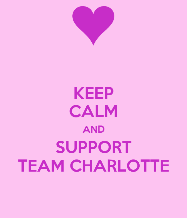 KEEP CALM AND SUPPORT TEAM CHARLOTTE
