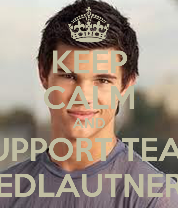 KEEP CALM AND SUPPORT TEAM EDLAUTNER
