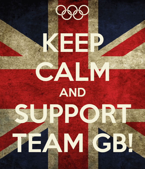 KEEP CALM AND SUPPORT TEAM GB!