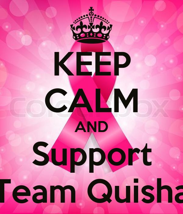 KEEP CALM AND Support Team Quisha