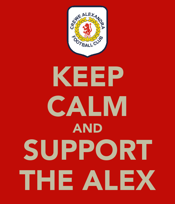 KEEP CALM AND SUPPORT THE ALEX