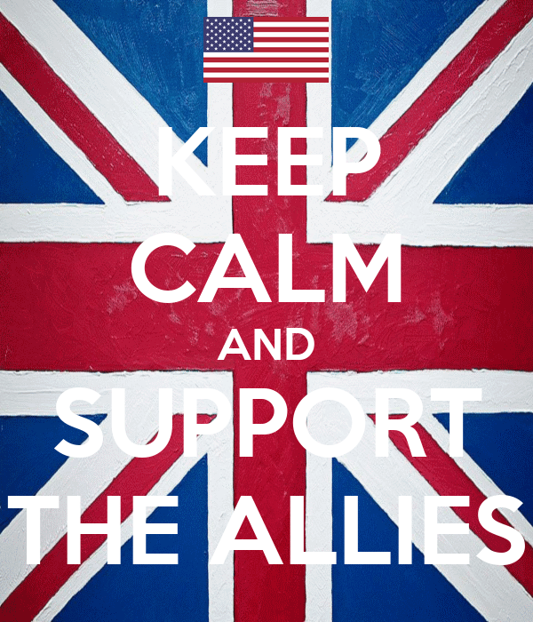 KEEP CALM AND SUPPORT THE ALLIES