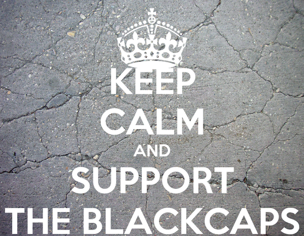 KEEP CALM AND SUPPORT THE BLACKCAPS