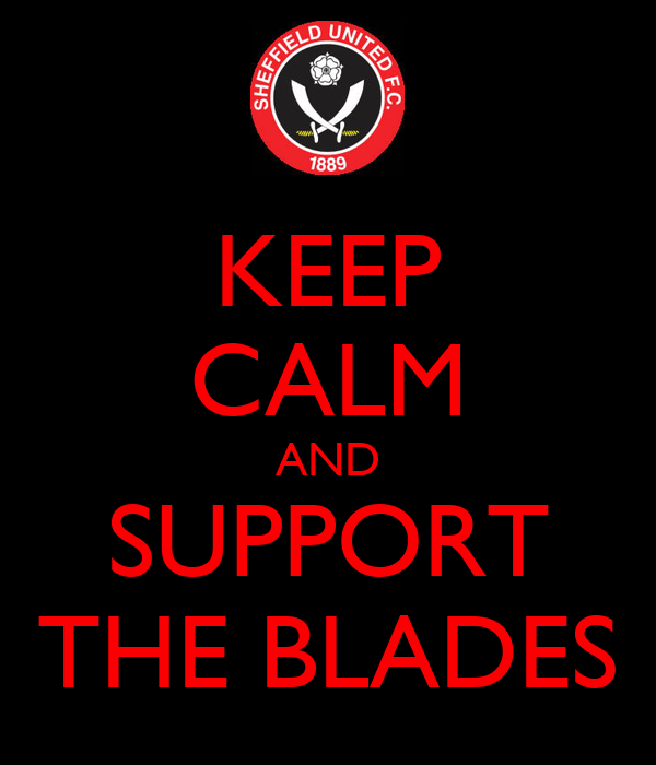 KEEP CALM AND SUPPORT THE BLADES