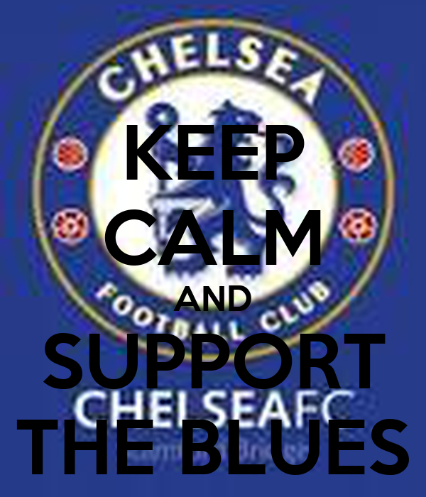KEEP CALM AND SUPPORT THE BLUES