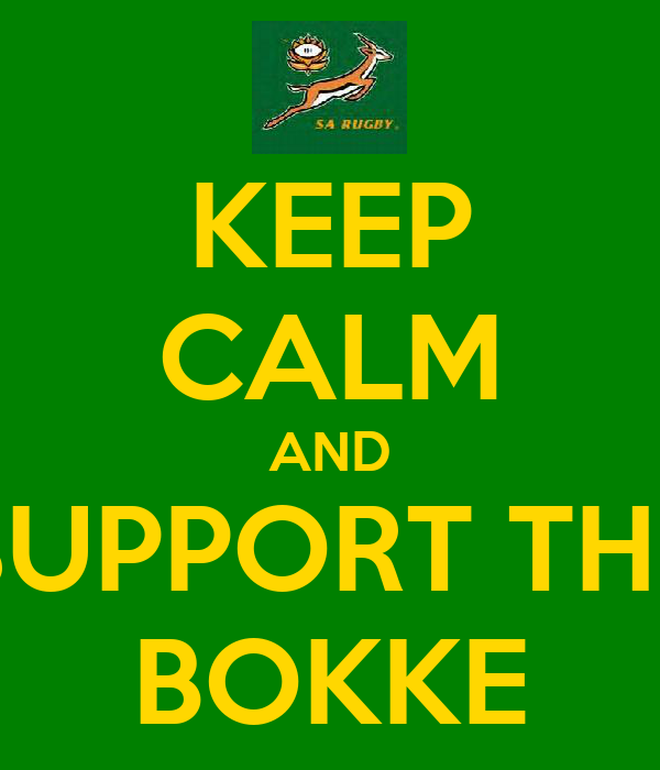 KEEP CALM AND SUPPORT THE BOKKE