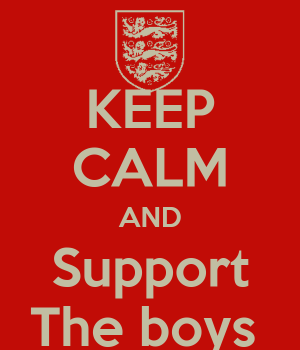 KEEP CALM AND Support The boys