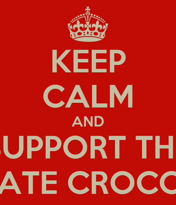 KEEP CALM AND SUPPORT THE COLGATE CROCODILES
