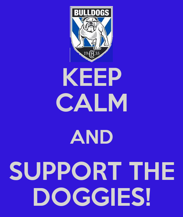 KEEP CALM AND SUPPORT THE DOGGIES!