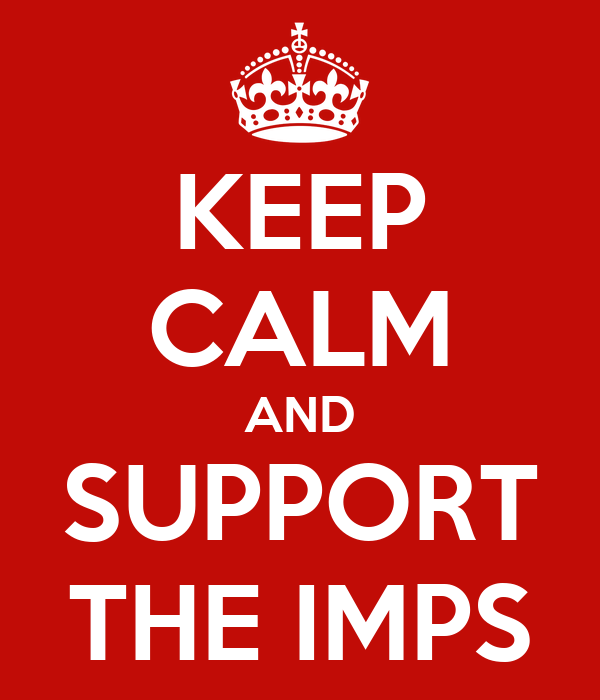 KEEP CALM AND SUPPORT THE IMPS
