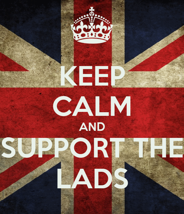 KEEP CALM AND SUPPORT THE LADS