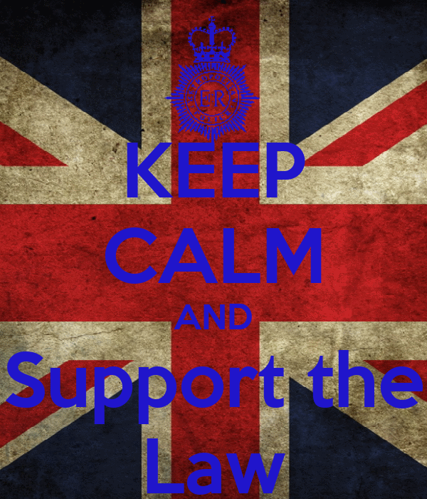 KEEP CALM AND Support the Law