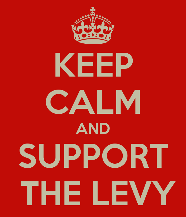 KEEP CALM AND SUPPORT  THE LEVY