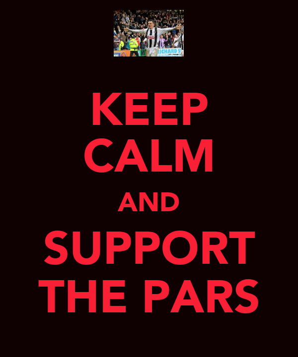 KEEP CALM AND SUPPORT THE PARS