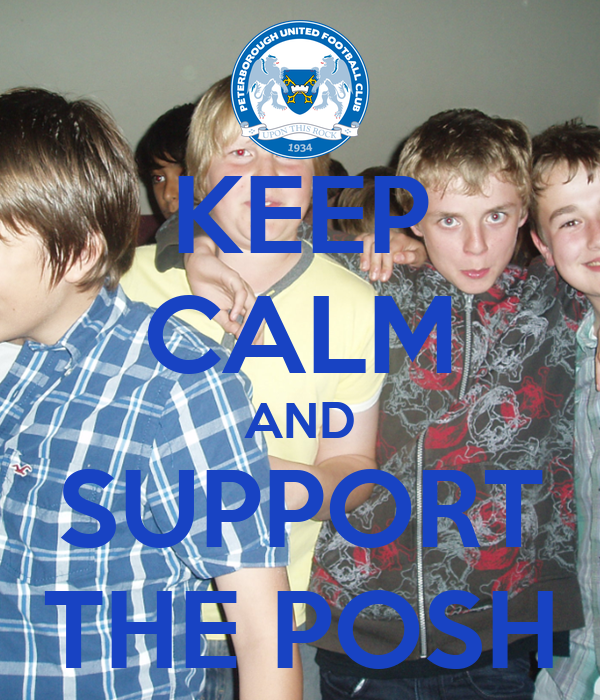 KEEP CALM AND SUPPORT THE POSH