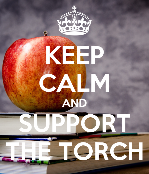 KEEP CALM AND SUPPORT THE TORCH