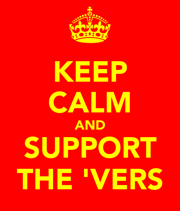 KEEP CALM AND SUPPORT THE 'VERS