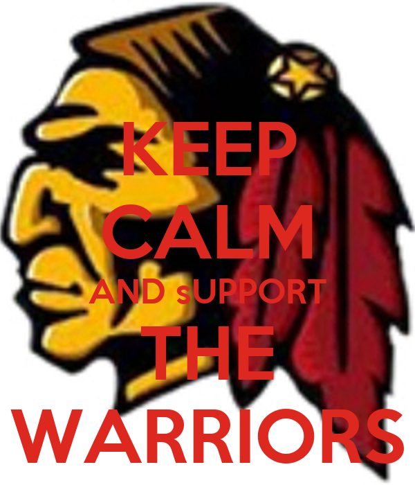 KEEP CALM AND sUPPORT THE WARRIORS