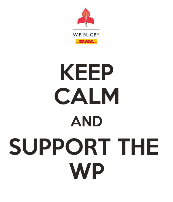 KEEP CALM AND SUPPORT THE  WP