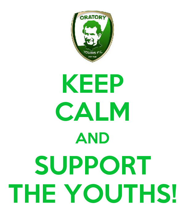 KEEP CALM AND SUPPORT THE YOUTHS!