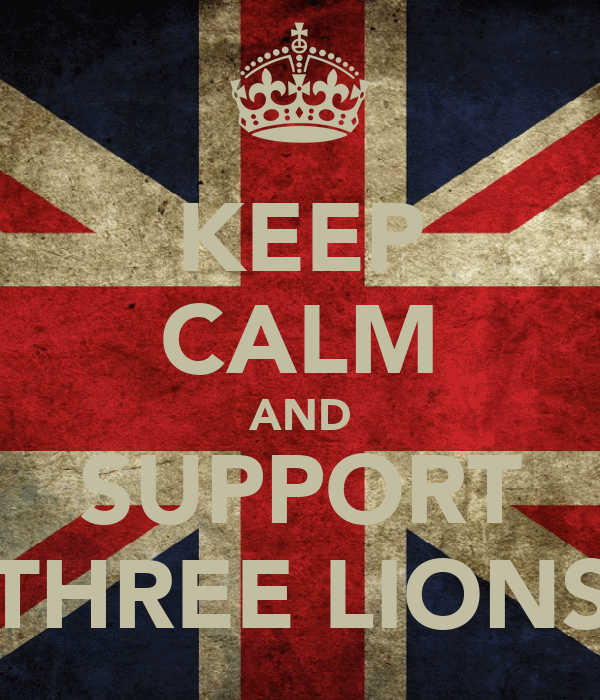 KEEP CALM AND SUPPORT THREE LIONS