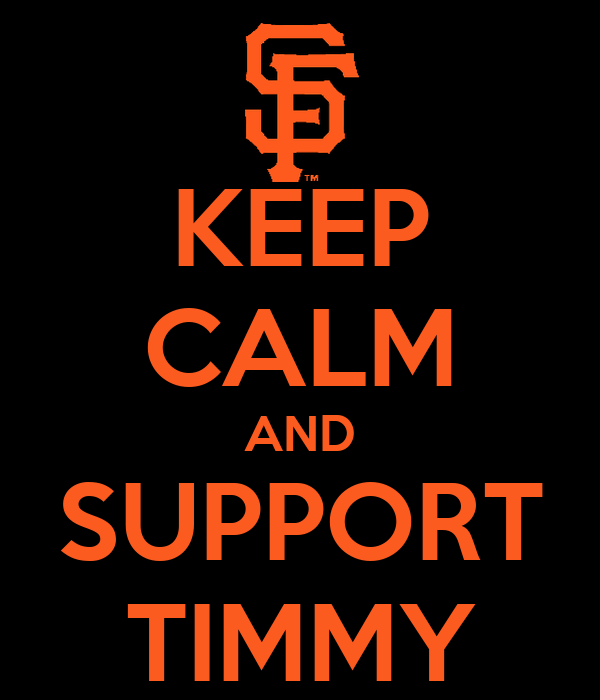 KEEP CALM AND SUPPORT TIMMY