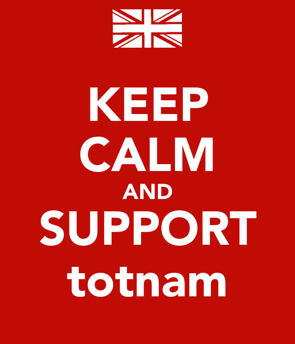 KEEP CALM AND SUPPORT totnam